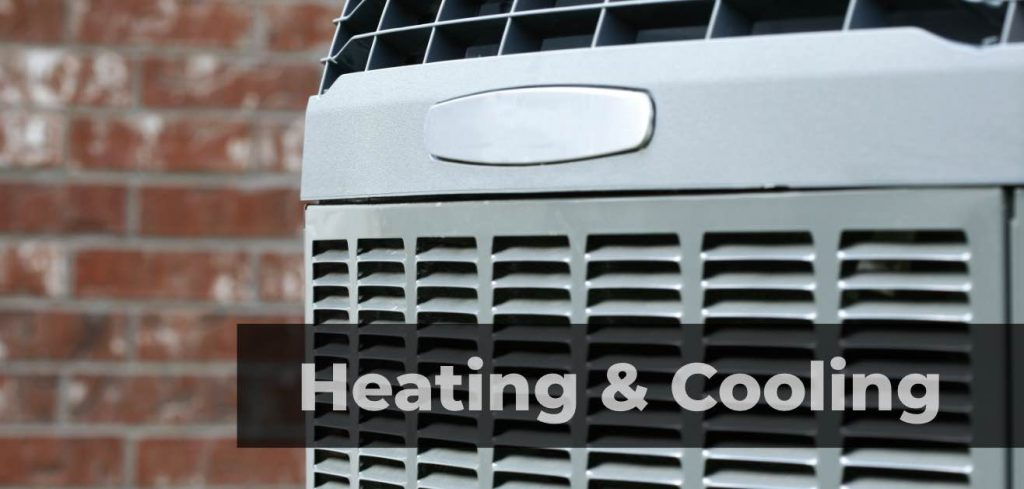 Heating & Cooling HVAC systems